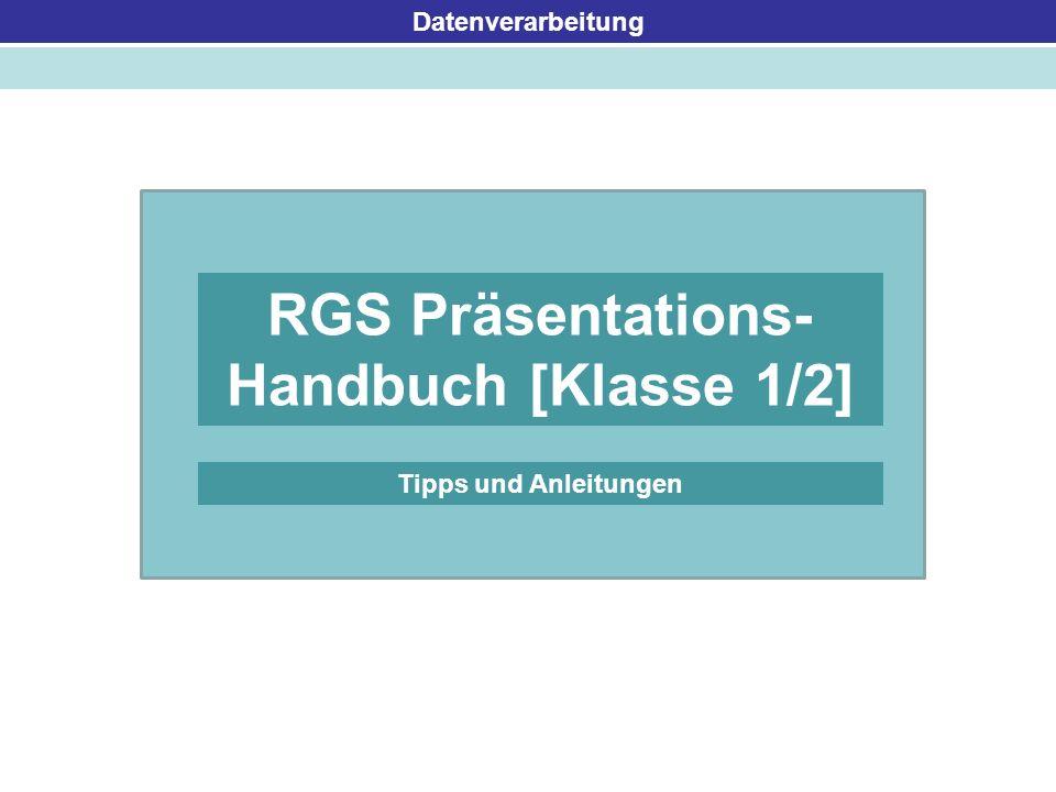 RGS Präsentations- Handbuch [Klasse 1/2]